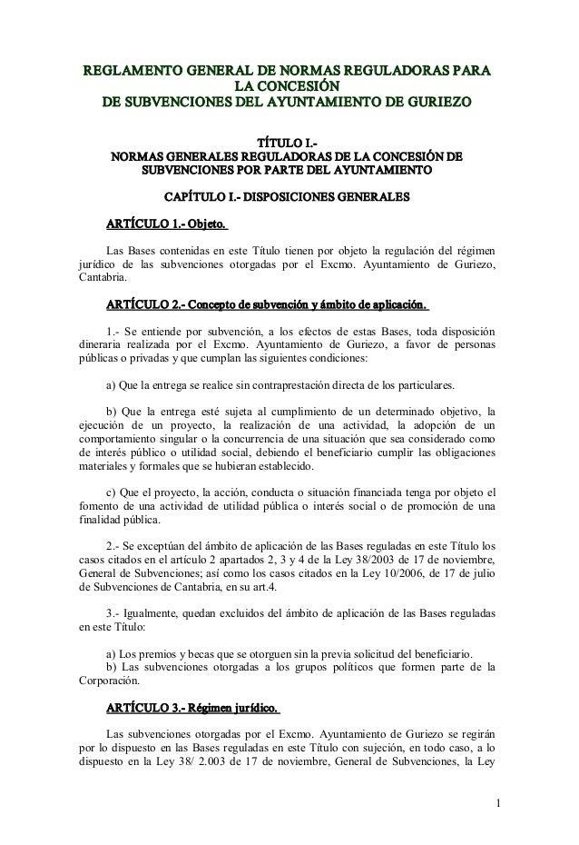 REGLAMENTOGENERALDENORMASREGULADORASPARA LACONCESIÓN DESUBVENCIONESDELAYUNTAMIENTODEGURIEZO TÍTULOI. NORM...