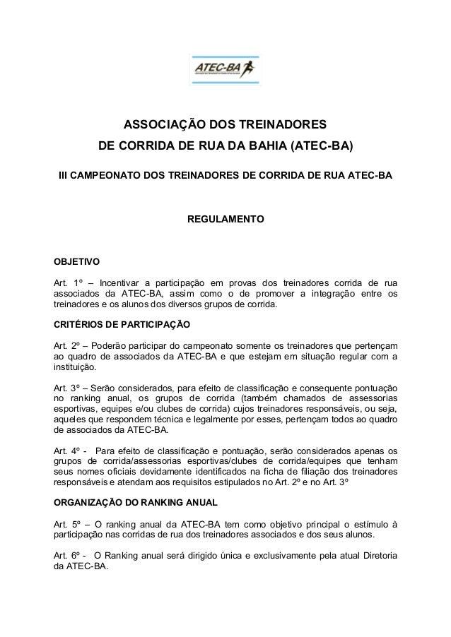 ASSOCIAÇÃO DOS TREINADORES DE CORRIDA DE RUA DA BAHIA (ATEC-BA) III CAMPEONATO DOS TREINADORES DE CORRIDA DE RUA ATEC-BA R...