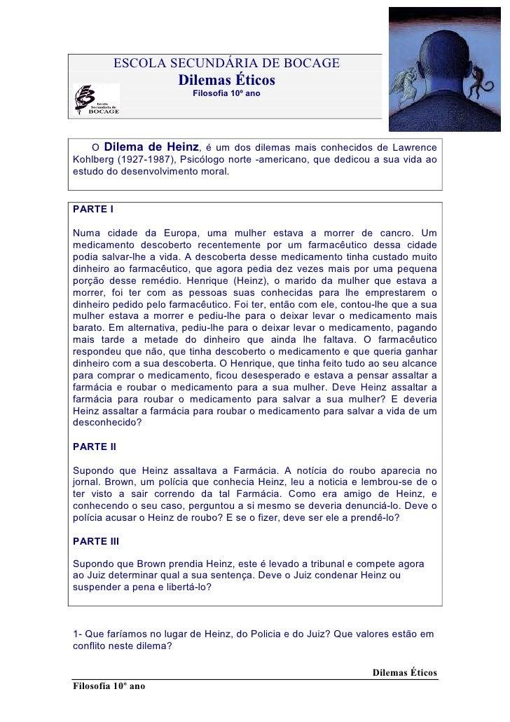 ESCOLA SECUNDÁRIA DE BOCAGE                      Dilemas Éticos                          Filosofia 10º ano    O Dilema de ...