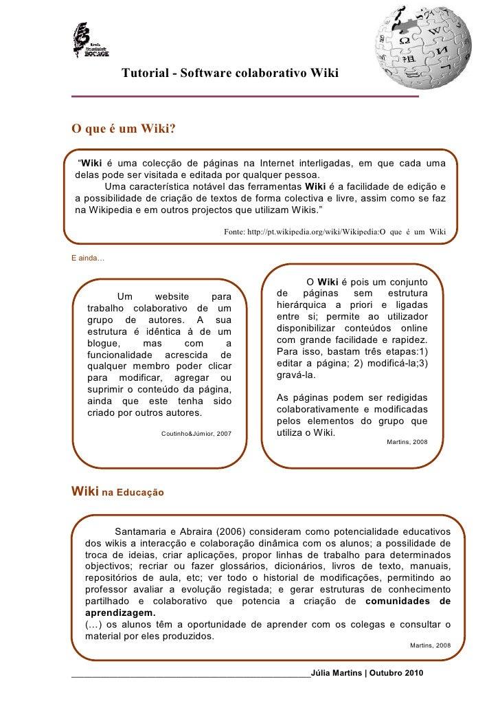 """Tutorial - Software colaborativo Wiki    O que é um Wiki?   """"Wiki é uma colecção de páginas na Internet interligadas, em q..."""