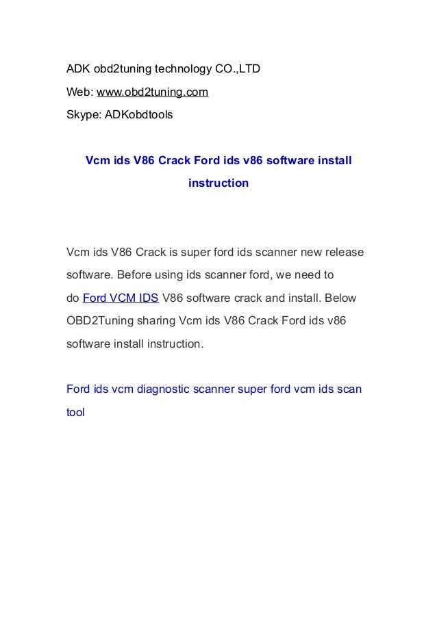 ADK obd2tuning technology CO.,LTD Web: www.obd2tuning.com Skype: ADKobdtools  Vcm ids V86 Crack Ford ids v86 software inst...
