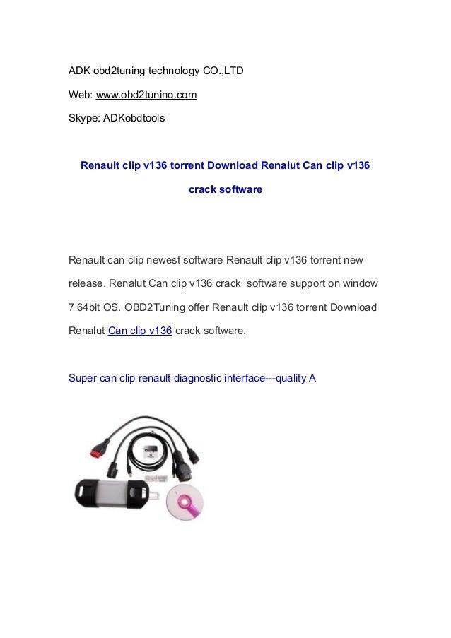 ADK obd2tuning technology CO.,LTD Web: www.obd2tuning.com Skype: ADKobdtools  Renault clip v136 torrent Download Renalut C...