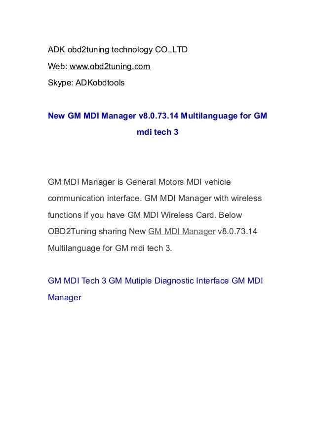 ADK obd2tuning technology CO.,LTD Web: www.obd2tuning.com Skype: ADKobdtools New GM MDI Manager v8.0.73.14 Multilanguage f...