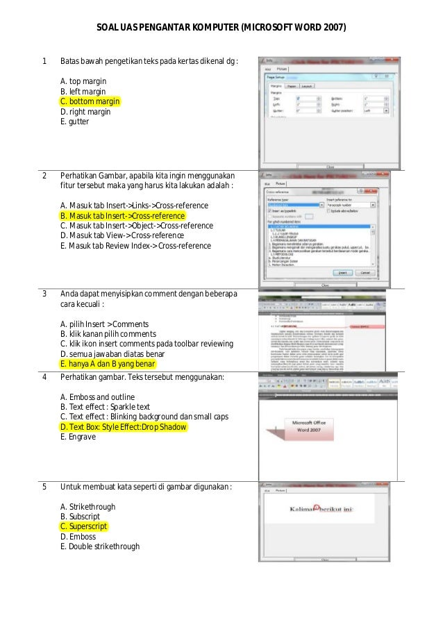 SOAL UAS PENGANTAR KOMPUTER (MICROSOFT WORD 2007) 1 Batas bawah pengetikan teks pada kertas dikenal dg : A. top margin B. ...