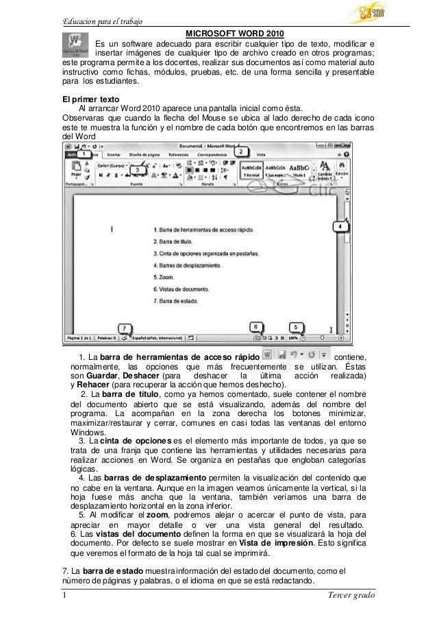 Educacion para el trabajo 1 Tercer grado MICROSOFT WORD 2010 Es un software adecuado para escribir cualquier tipo de texto...