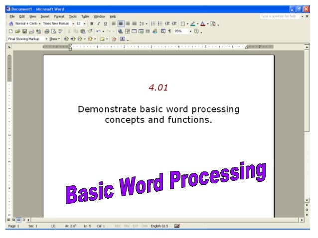 Word Processing  Software that is designed for the entry, editing, and printing of documents.  Windows Version = Microso...
