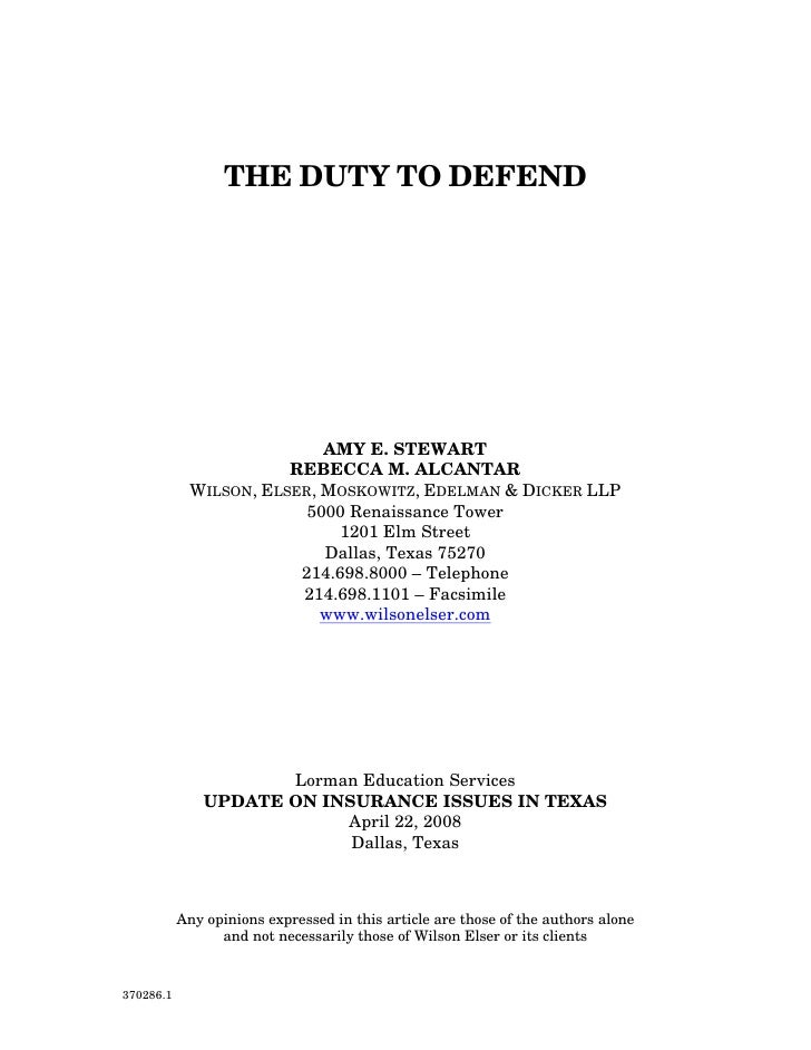 THE DUTY TO DEFEND                                AMY E. STEWART                        REBECCA M. ALCANTAR             WI...