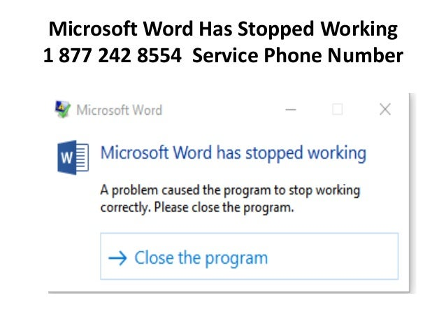 Microsoft word has stopped working 18772428554 service phone number &…