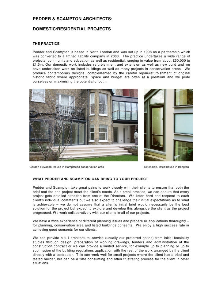 PEDDER & SCAMPTON ARCHITECTS:    DOMESTIC/RESIDENTIAL PROJECTS     THE PRACTICE    Pedder and Scampton is based in North L...