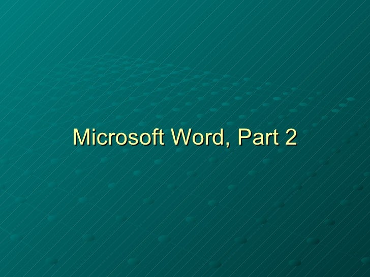 Microsoft Word, Part 2