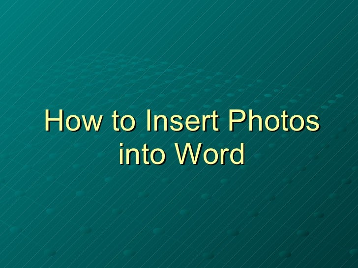 How to Insert Photos into Word