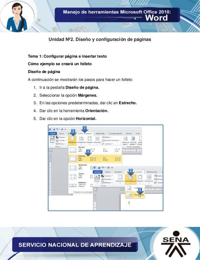 Unidad Nº2. Diseño y configuración de páginas Tema 1: Configurar página e insertar texto Cómo ejemplo se creará un folleto...