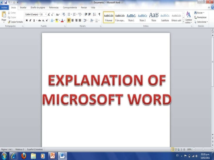EXPLANATION OF<br />MICROSOFT WORD<br />