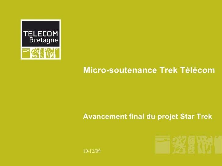 Micro-soutenance Trek Télécom Avancement final du projet Star Trek