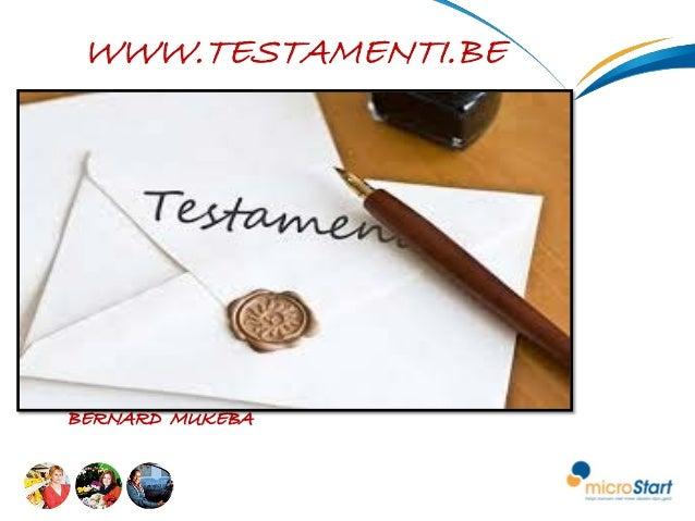BERNARD MUKEBA WWW.TESTAMENTI.BE BERNARD MUKEBA