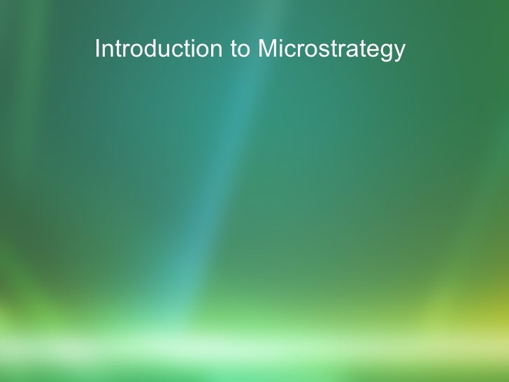Introduction to Microstrategy