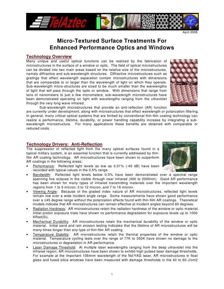 April 2008                  Micro-Textured Surface Treatments For               Enhanced Performance Optics and Windows Te...