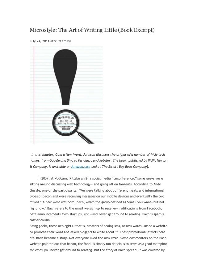 Microstyle: The Art of Writing Little (Book Excerpt)July 24, 2011 at 9:59 am by In this chapter, Coin a New Word, Johnson ...