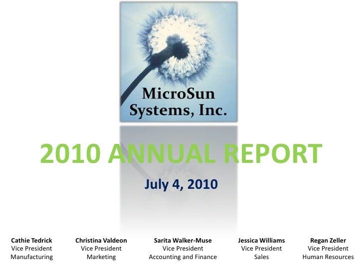 MicroSun                                     Systems, Inc.         2010 ANNUAL REPORT                                     ...