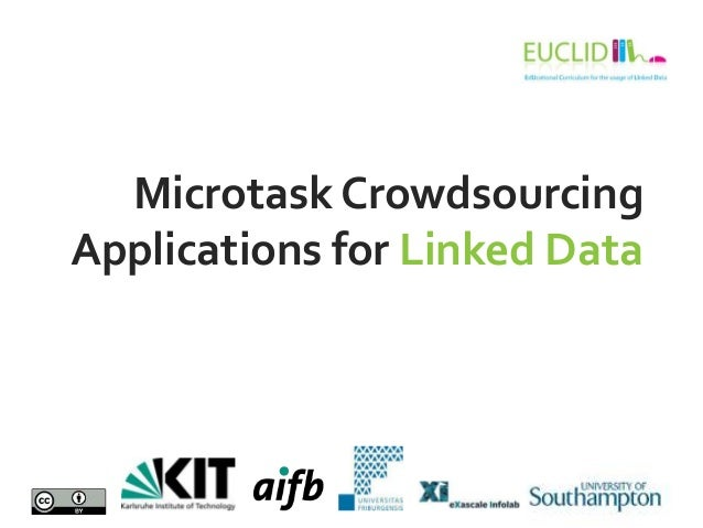 Microtask Crowdsourcing Applications for Linked Data