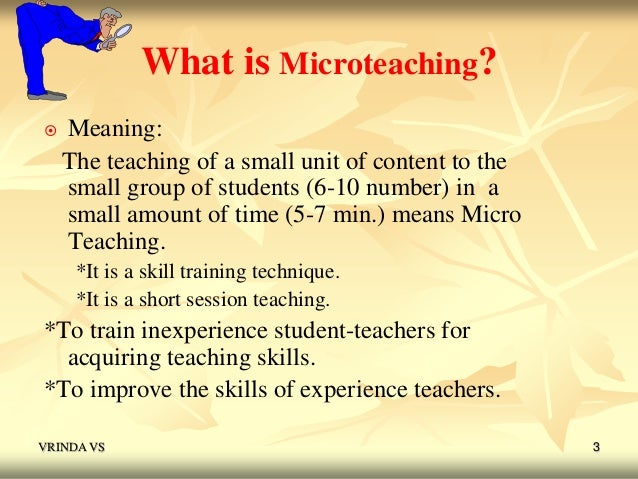 micro teaching Micro-teaching in english education: some basic questions earl seidman, university of massachusetts micro-teaching is a teacher training technique first.