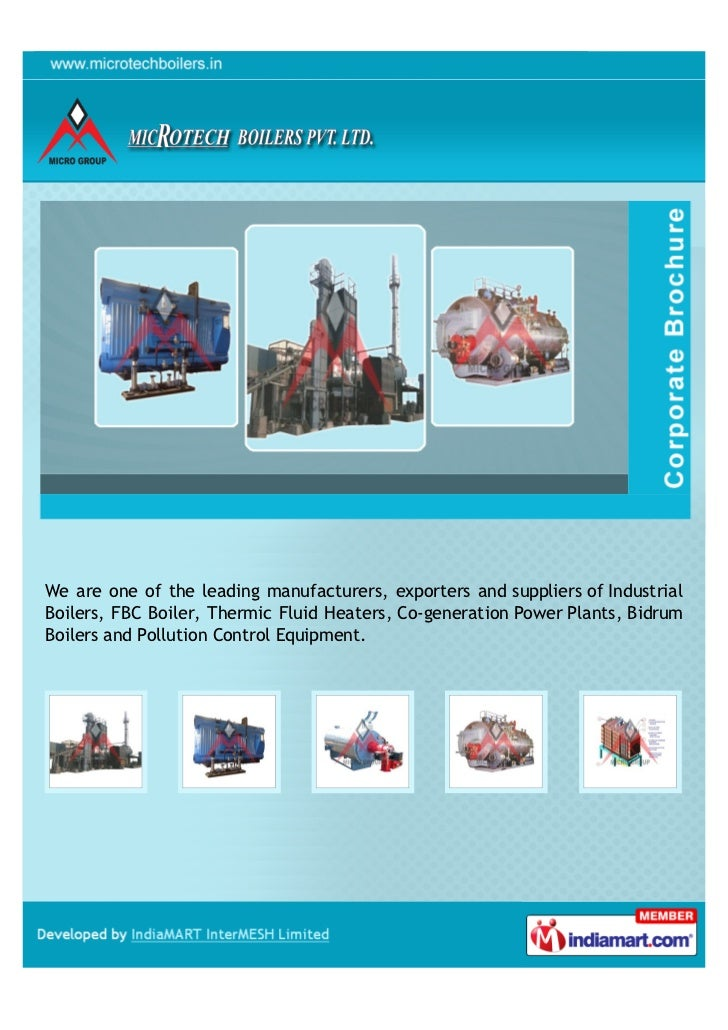 We are one of the leading manufacturers, exporters and suppliers of IndustrialBoilers, FBC Boiler, Thermic Fluid Heaters, ...