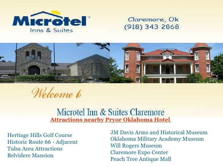 Attractions nearby Pryor Oklahoma Hotel  Heritage Hills Golf Course  Historic Route 66 - Adjacent Tulsa Area Attractions  ...