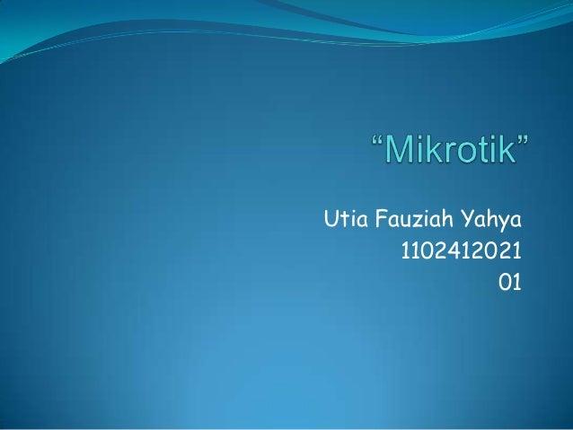 Utia Fauziah Yahya 1102412021 01