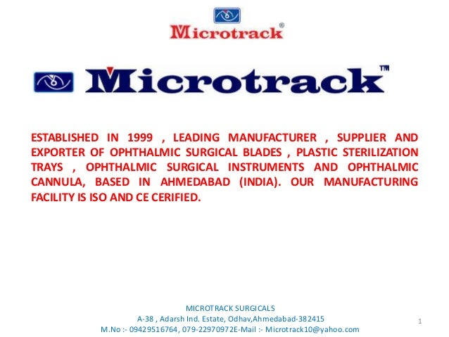 Microtrack ophthalmic surgical instruments, Ophthalmic