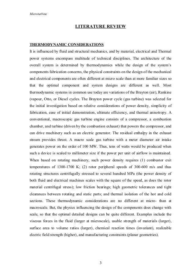 Microturbine LITERATURE REVIEW THERMODYNAMIC CONSIDERATIONS It is influenced by fluid and structural mechanics, and by mat...