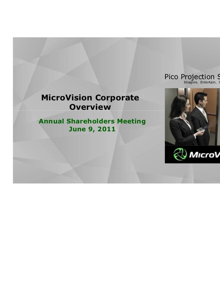 Pico Projection Solutions                                   Imagine. Entertain. Share.MicroVision Corporate      OverviewA...