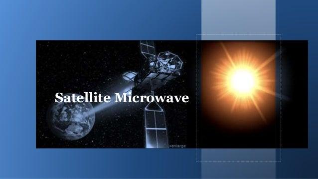 Microwave Terrestrial Amp Satellite
