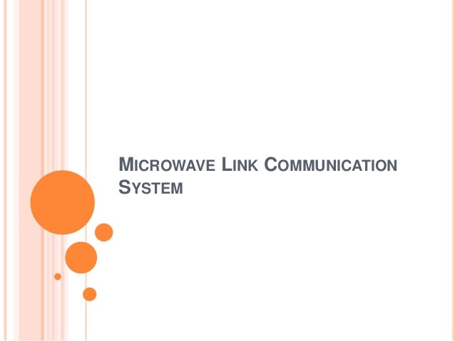 MICROWAVE LINK COMMUNICATION SYSTEM