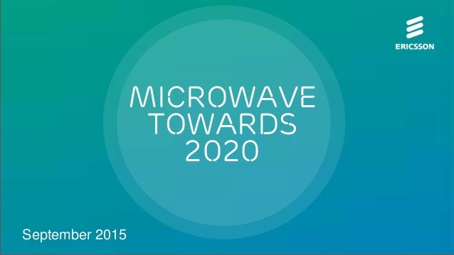 Microwave Towards 2020 September 2015