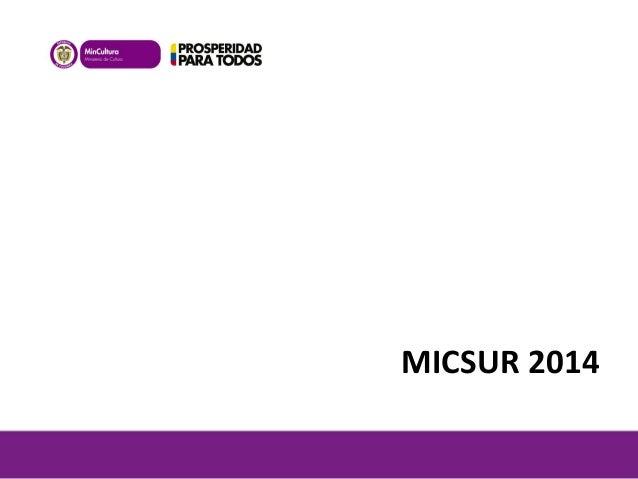 Micsur 2014   general.v2 Slide 3