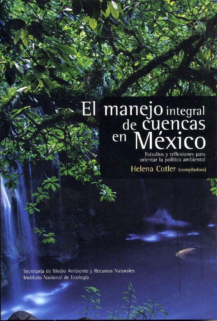 EL MANEJO INTEGRALDE CUENCAS EN MÉXICO