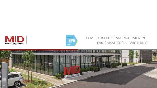 BPM-CLUB-PROZESSMANAGEMENT & ORGANISATIONSENTWICKLUNG