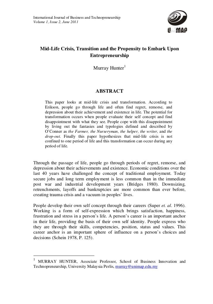 International Journal of Business and TechnopreneurshipVolume 1, Issue 2, June 2011    Mid-Life Crisis, Transition and the...