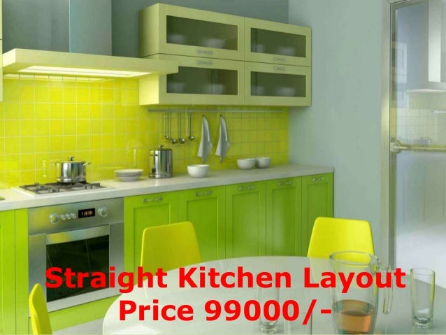 Straight Kitchen Layout Price 99000 Interior Design