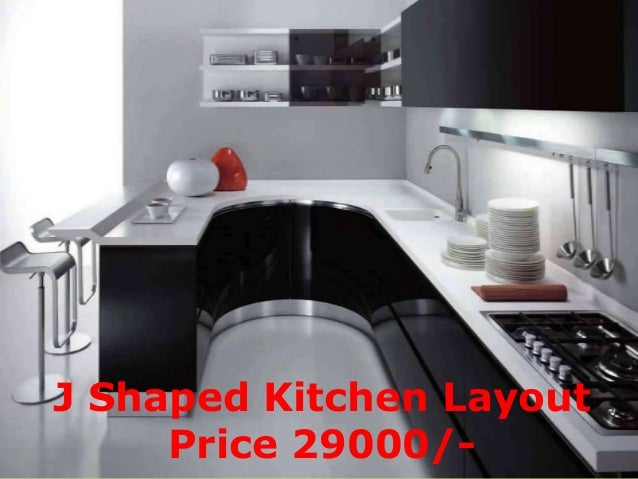 J Shaped Kitchen Layout Price 29000/  ...