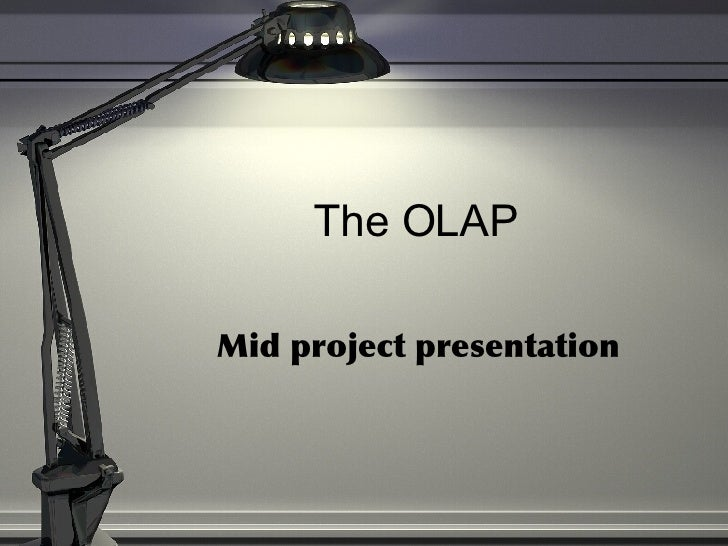 The OLAP Mid project presentation