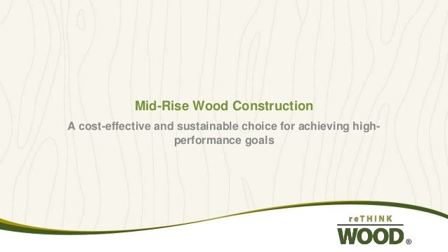 Mid-Rise Wood Construction