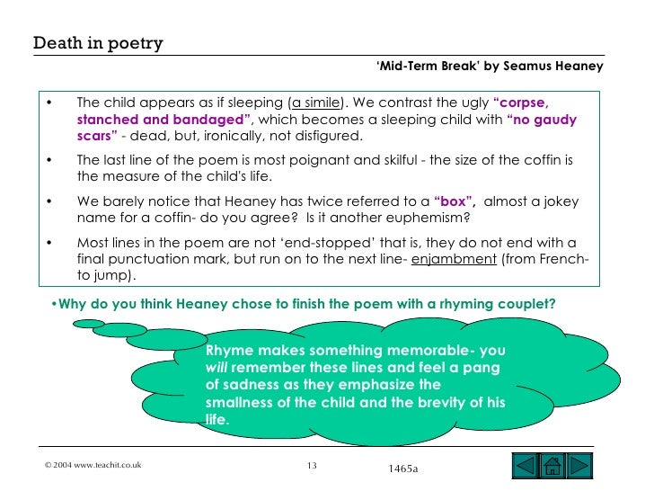 analysis of heaneys poem mid term break Start studying mid-term break (seamus heaney) learn vocabulary, terms, and more with flashcards, games, and other study tools.