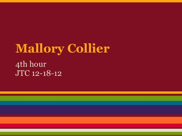 Mallory Collier4th hourJTC 12-18-12