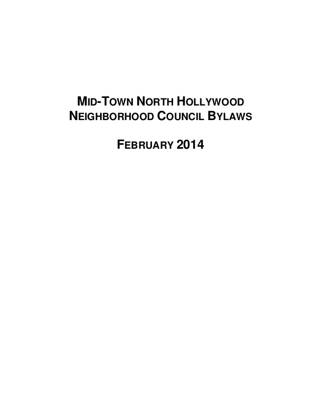 MID-TOWN NORTH HOLLYWOOD NEIGHBORHOOD COUNCIL BYLAWS FEBRUARY 2014