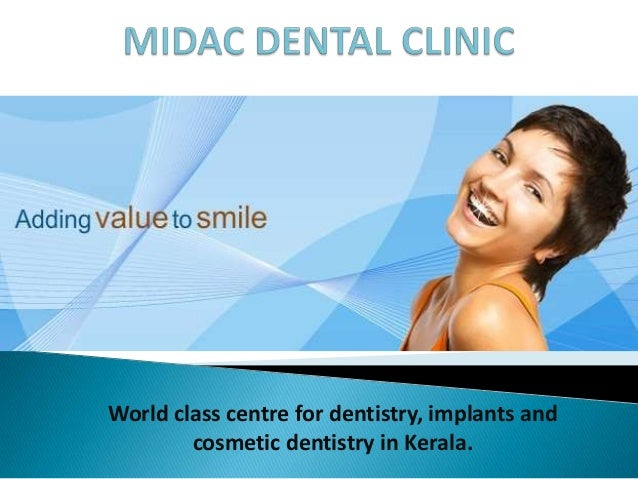 World class centre for dentistry, implants and        cosmetic dentistry in Kerala.