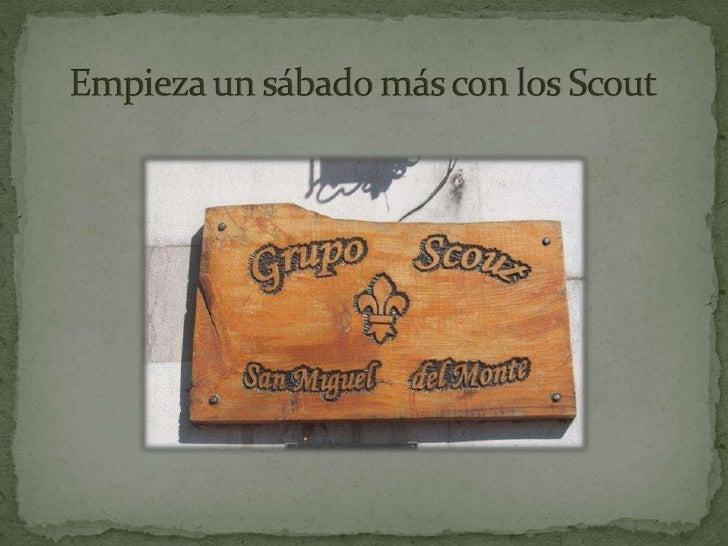 Mi DíA Como Scout Slide 2