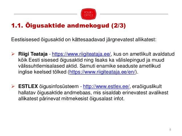 Õigusaktide lühendid on kättesaadavad: www.riigiteataja.ee/lyhendid.html Esitluses kasutatud lühendid: ― Asjaõigusseadus -...