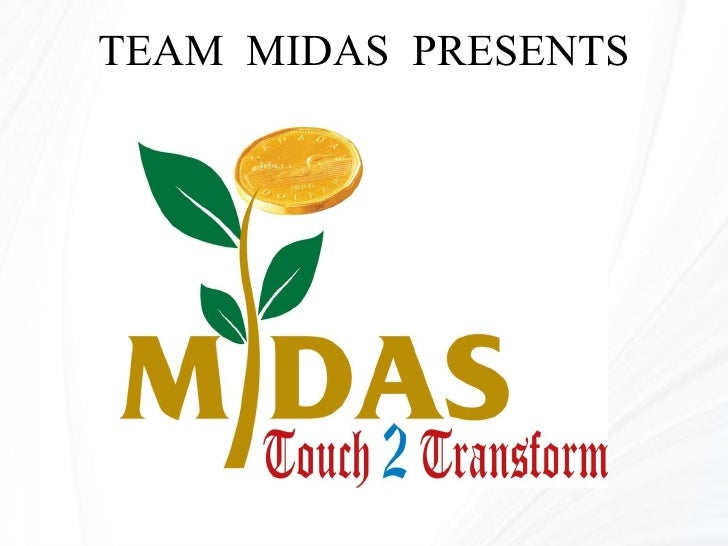 TEAM  MIDAS  PRESENTS