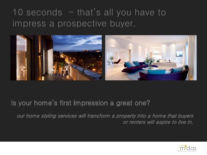 10 seconds - that's all you have toimpress a prospective buyer.Is your home's first impression a great one? our home styli...